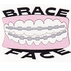 Brace Face - Smile with chrome braces!
