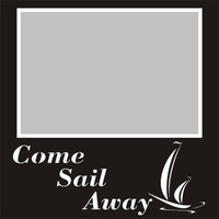Come Sail Away - 6x6 Overlay