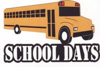 School Days Featuring a School Bus