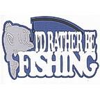 I'd Rather Be Fishing 4 color laser design!