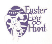 Easter Egg Hunt - Laser Die Cut