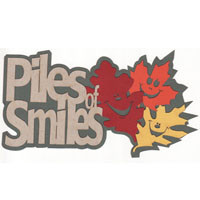 Piles of Smiles Muticolor Fall Laser Die Cut