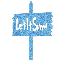 Let It Snow Laser Die Cut - GLITTER - Sign