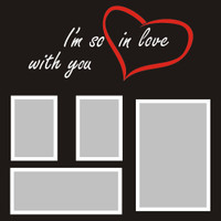I'm so in love with you - 12x12 Overlay