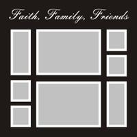 Faith Family Friends - 12x12 Overlay