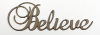 Believe - Fancy Chipboard Word