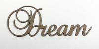 Dream - Fancy Chipboard Word