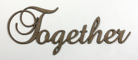 Together - Fancy Chipboard Word
