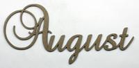 August - Fancy Chipboard Word