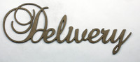 Delivery - Fancy Chipboard Word