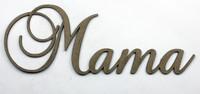 Mama- Fancy Chipboard Word