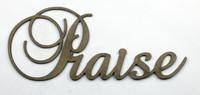 PRAISE - Fancy Chipboard Word