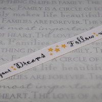 Follow your Dreams Ribbon