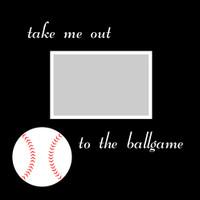 take me out to the ballgame - 12x12 Overlay