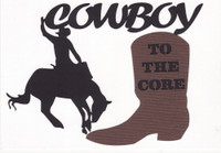 Cowboy to the Core - Die Cut