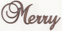 Merry - Fancy Chipboard Word