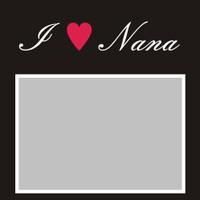 I Heart Nana- 6x6 Overlay