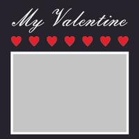 My Valentine - 6x6 Overlay