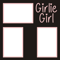 Girlie Girl - 12x12 Overlay