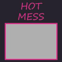 Hot Mess - 6x6 Overlay