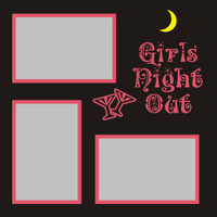 Girls Night Out - 12x12 Overlay