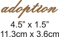 Adoption - Beautiful Script Chipboard Word