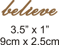 Believe - Beautiful Script Chipboard Word