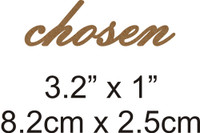 Chosen - Beautiful Script Chipboard Word