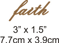 Faith - Beautiful Script Chipboard Word