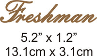 Freshman - Beautiful Script Chipboard Word