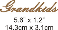 Grandkids - Beautiful Script Chipboard Word