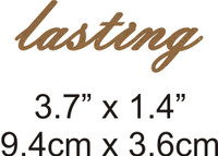 Lasting  - Beautiful Script Chipboard Word