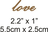 Love - Beautiful Script Chipboard Word