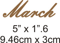 March - Beautiful Script Chipboard Word