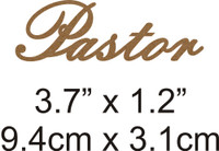 Pastor - Beautiful Script Chipboard Word