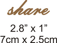 Share - Beautiful Script Chipboard Word
