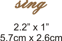 Sing - Beautiful Script Chipboard Word