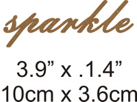 Sparkle - Beautiful Script Chipboard Word