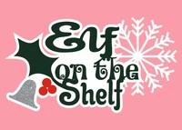 Elf on a Shelf - Die Cut