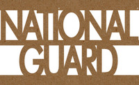 National Guard Chipboard Quote