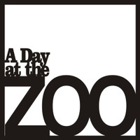 A Day at the ZOO 2 - 12x12 Overlay