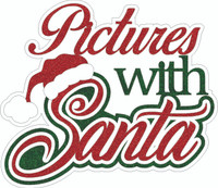 Pictures with Santa - Laser Die Cut