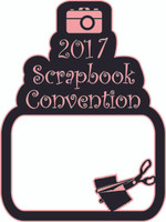 2017 Scrapbook Convention - Laser Die Cut