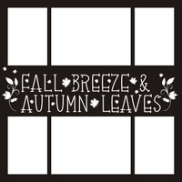 Fall Leaves & Autumn Breeze - 12 x 12 Overlay