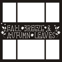 Fall Leaves & Autumn Breeze - 12 x 12 Overlay