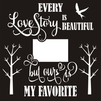 Every Love Story - 12 x 12 Scrapbook OL