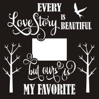 Every Love Story - 12 x 12 Scrapbook OL