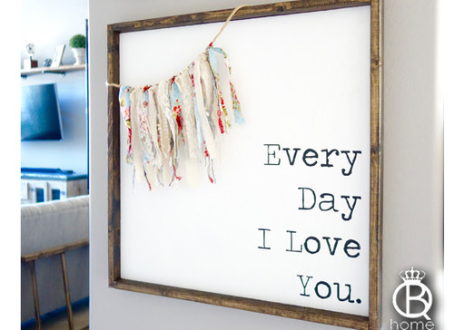 Every Day I Love You Typewriter Framed Wood Sign