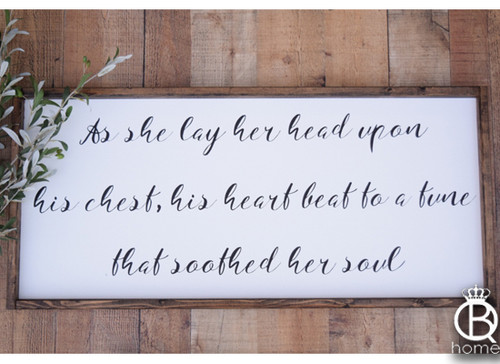 His Heart Beat To A Sound That Soothed Her Soul Framed Wood Sign