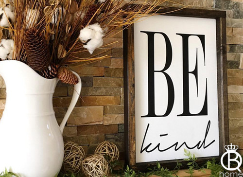 Be Kind Wood Sign 10x15